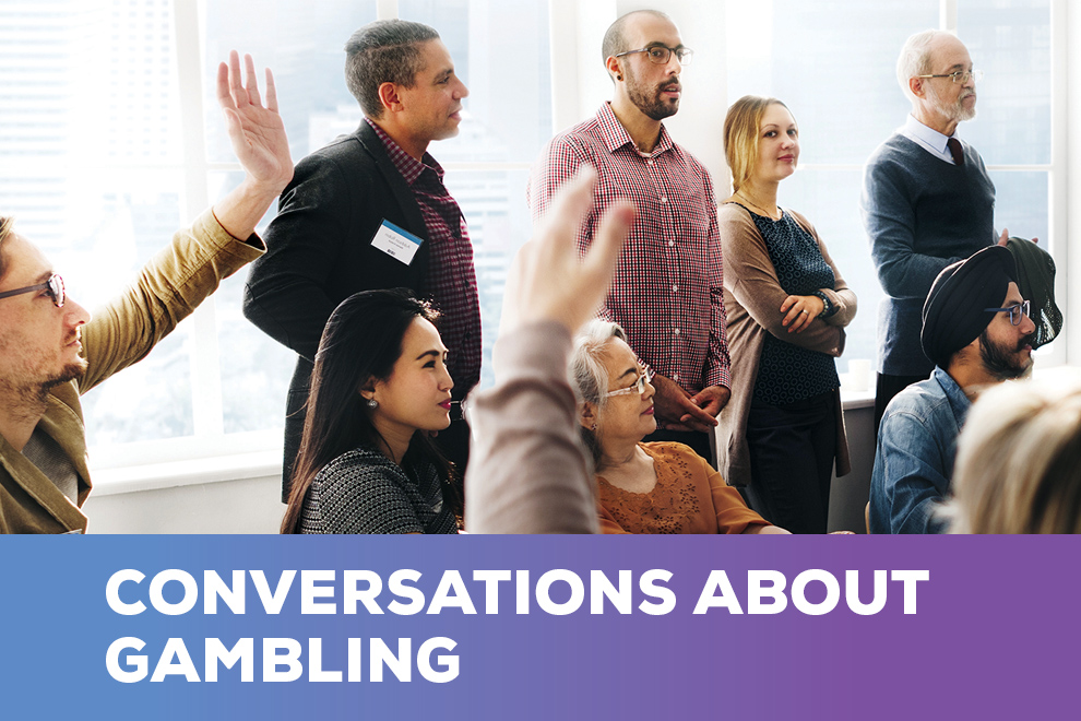 Conversations about Gambling